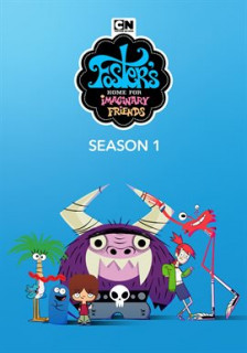 Foster's Home for Imaginary Friends. Season 1